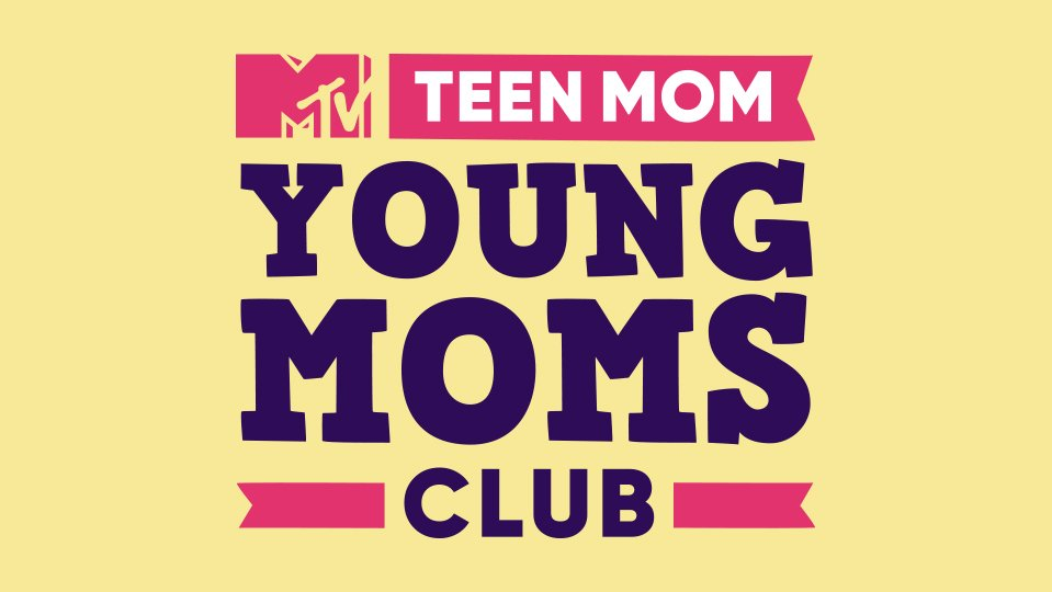 Teen Mom: Young Moms Club | Season 1 Episodes (TV Series) | MTV