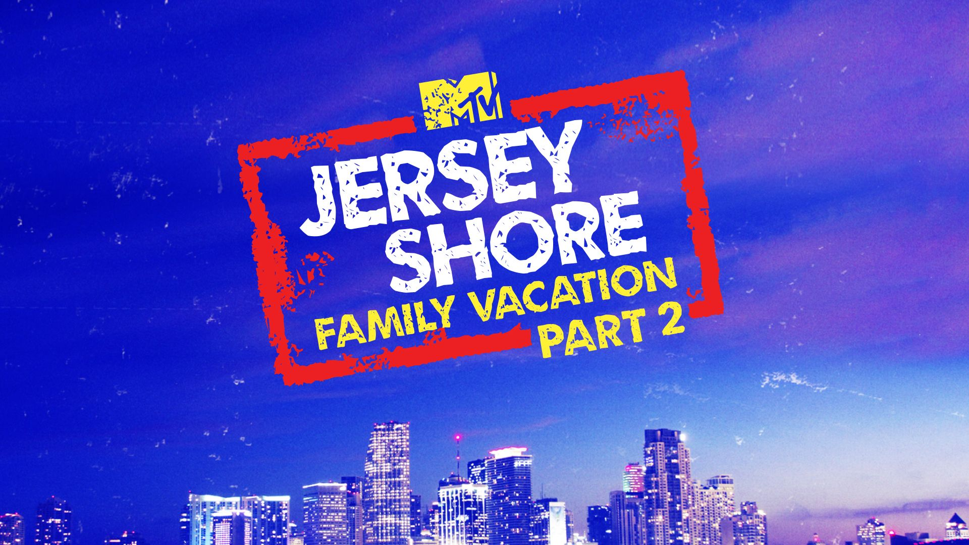 tv schedule for jersey shore: family vacation | mtv tv series schedule