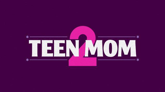 Teen Mom 2 - Watch Full Episodes | MTV