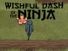 Wishful Dash of the Ninja