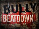 Bully Beatdown › Season 2
