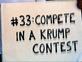 'Compete In A Krump Competition'