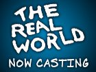 Wanna Be On The Real World?