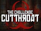 The Challenge › Cutthroat