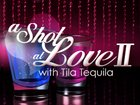 A Shot At Love With Tila Tequila › Season 2