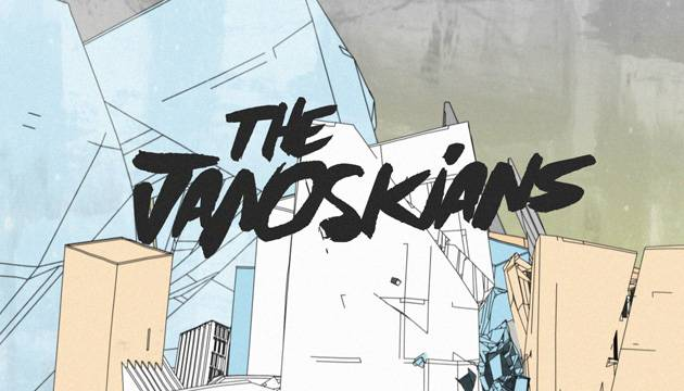 The Janoskians.