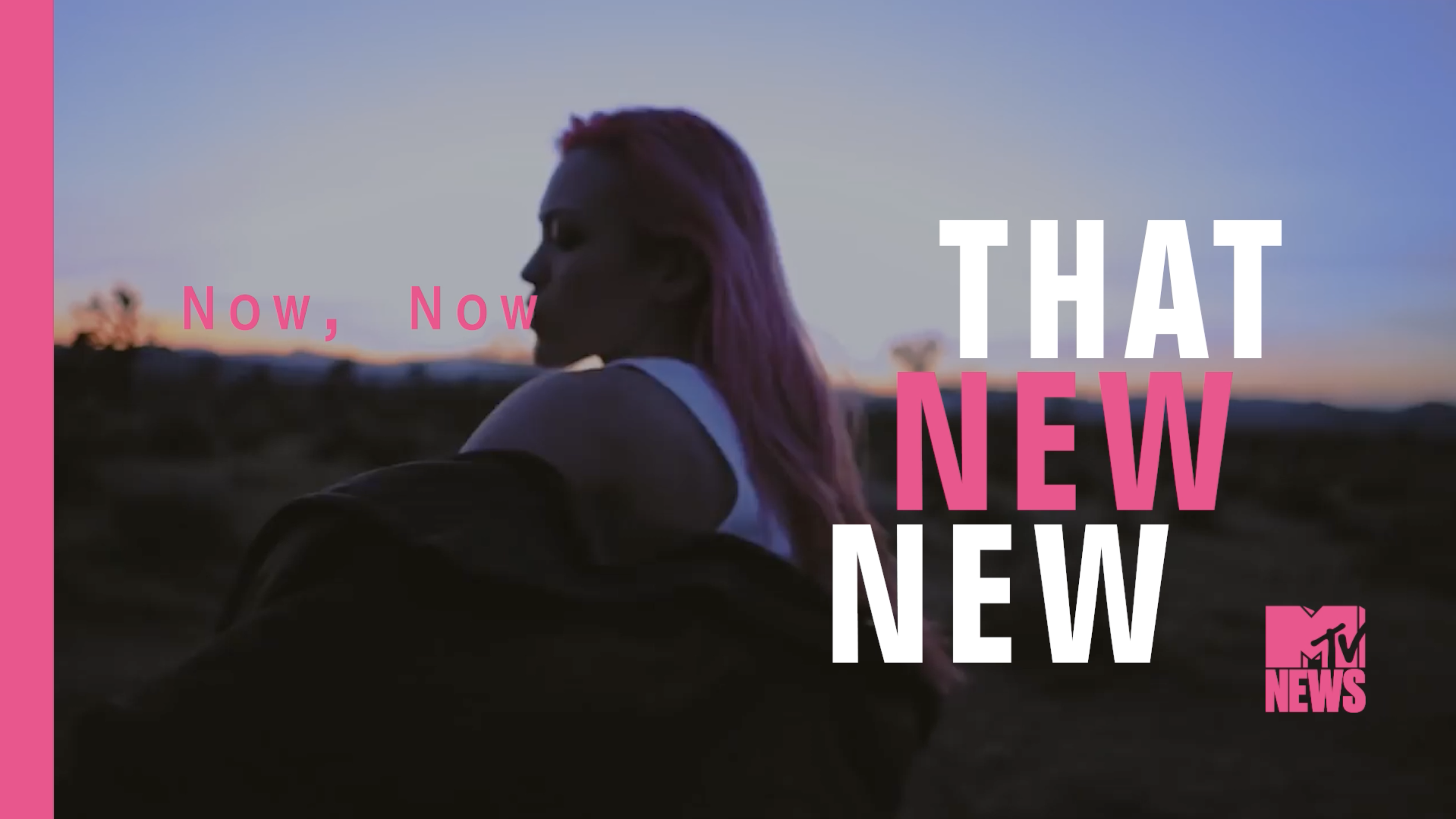 That New New: Now, Now