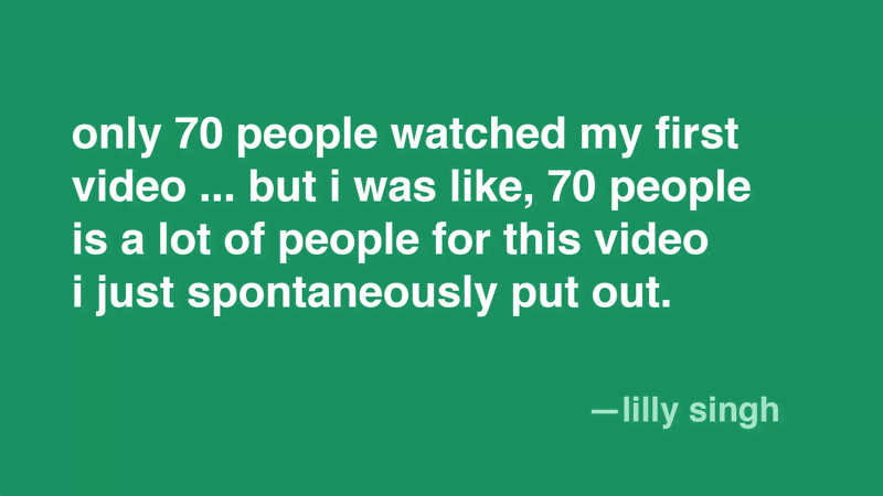 Exactly 70 People Watched Lilly Singh's First YouTube Video